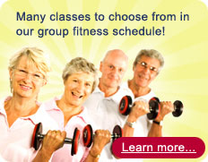 Many classes to choose from in our group fitness schedule! Learn more...